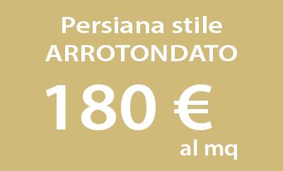 Persiana stile arrotondato a 180 al mq for Persiane blindate prezzo al mq